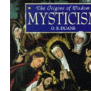 The Origins of Wisdom: Mysticism
