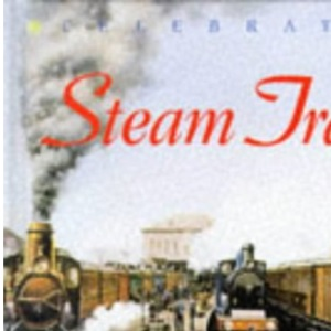 Steam Trains (Celebration)
