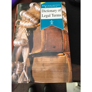Dictionary of Legal Terms (Brockhampton Reference Series (Popular))