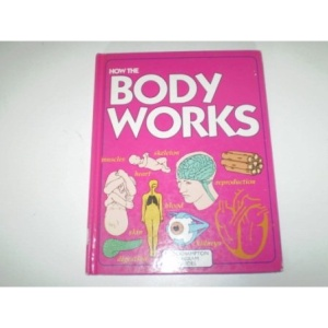 How the Body Works (Brockhampton Diagram Guides)