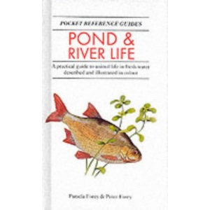 Pond and River Life (Pocket Reference Guides)