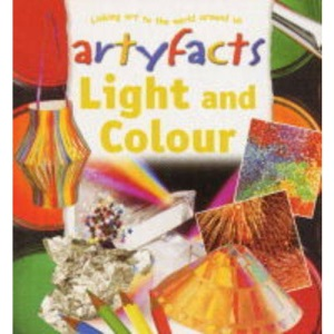 Light and Colour (Artyfacts)