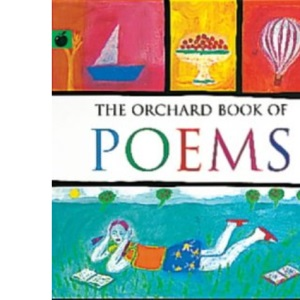 The Orchard Book of Poems (Poetry & Folk Tales)