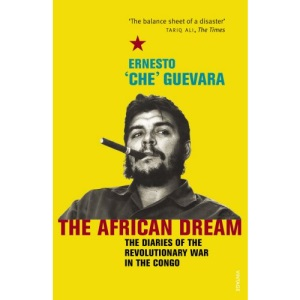 An African Dream: the Diaries of the Revolutionary in the Congo (Panther)