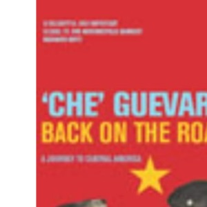 Back on the Road: A Journey to Central America (Harvill Panther)