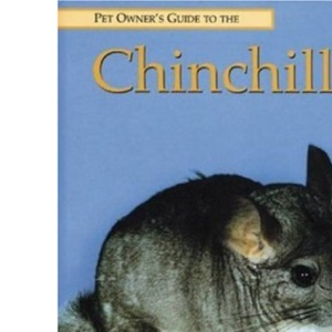Pet Owner's Guide to the Chinchilla