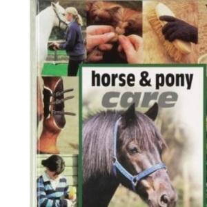 Horse and Pony Care (Horse & Pony Magazine Library)