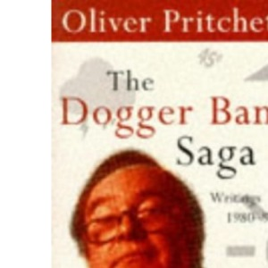 The Dogger Bank Saga: Writings 1980-95