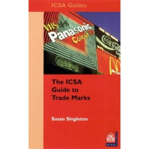 The Icsa Guide to Trademarks (ICSA guides)