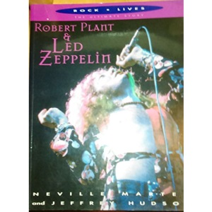 Robert Plant and Led Zeppelin (Rock Lives: The Ultimate Story)