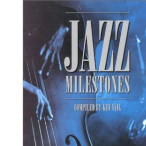 Jazz Milestones: A Pictorial Chronicle of Jazz, 1900-90
