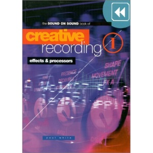 Effects and Processors (v. 1) (Creative Recording)