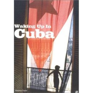 Waking Up in Cuba