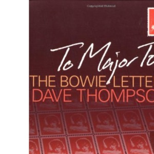 To Major Tom: The David Bowie Letters