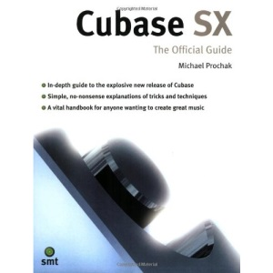 Cubase SX: The Official Guide