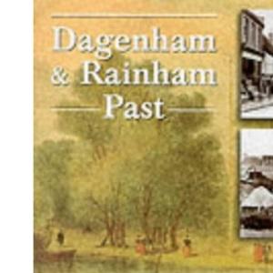 Dagenham and Rainham Past