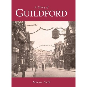 The Story of Guildford