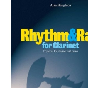 Rhythm and Rag for B Flat Clarinet (Rhythm & Rag)