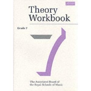 Theory Workbook Grade 7 (Theory workbooks (ABRSM))
