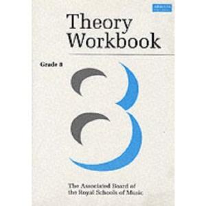 Theory Workbook Grade 8 (Theory workbooks (ABRSM))