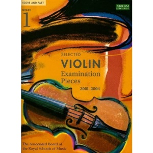 Selected Violin Examination Pieces 2001-2004: Grade 1