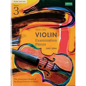 Selected Violin Examination Pieces 2001-2004: Grade 3