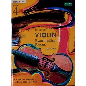 Selected Violin Examination Pieces 2001-2004: Grade 4