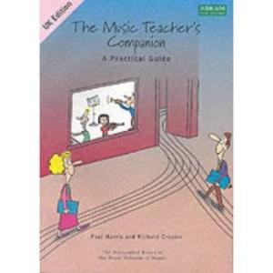 The Music Teacher's Companion: International Edition: A Practical Guide