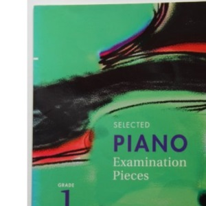 Selected Piano Examination Pieces 2003-2004: Grade 1