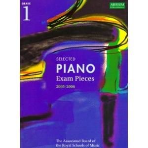 Selected Piano Examination Pieces 2005-2006: Grade 1