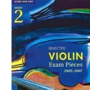 Selected Violin Examination Pieces 2005-2007: Grade 2