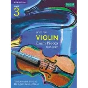 Selected Violin Examination Pieces 2005-2007: Grade 3