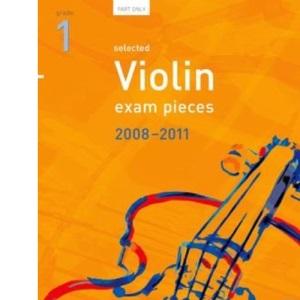 Selected Violin Exam Pieces 2008-2011, Grade 1 Part (ABRSM Exam Pieces)