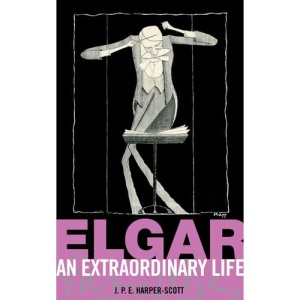 Elgar: An Extraordinary Life