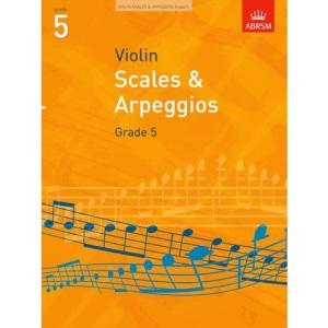 Scales and Arpeggios for Violin: Grade 5