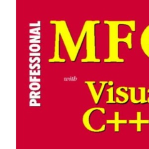 Professional MFC with VC++ 5 Programming