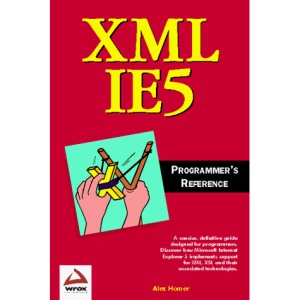 XML in IE5 Programmer's Reference