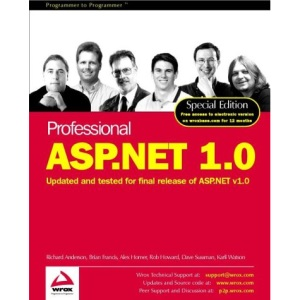 Professional ASP.NET 1.0: Special Edition: Updated and Tested for Final Release of ASP.NET v.1.0 (Programmer to programmer)