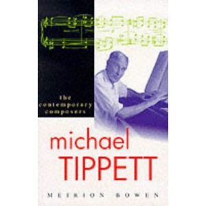 Michael Tippett (Contemporary Composers)