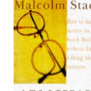 Armchair Tycoon: How to Make Money on the Stock Market without Knowing a Thing About Business
