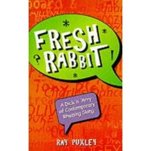 A Fresh Rabbit: Dick 'n' Harry of Rhyming Slang