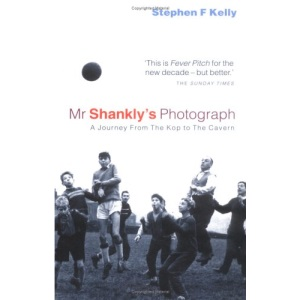 Mr Shankly's Photograph: A Journey from the Kop to the Cavern