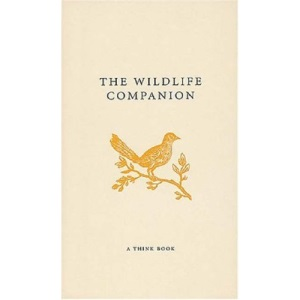 The Wildlife Companion (A Think Book)