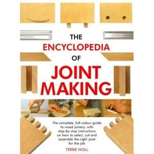 The Encyclopedia of Joint Making (Master Craftsmen)