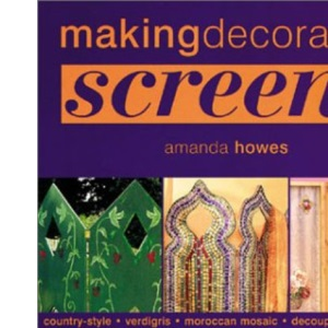 Making Decorative Screens