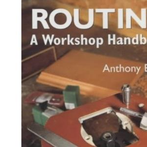 Routing: A Workshop Handbook
