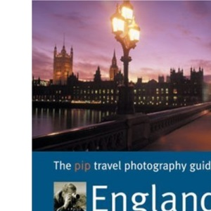 The Travel Photography Guide to England