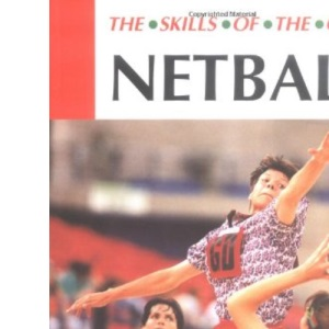 Netball (Skills of the Game)