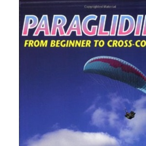 Paragliding: From Beginner to Cross-country