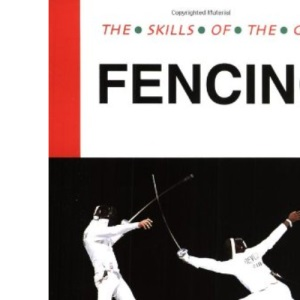 Fencing (The Skills of the Game)